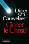 cloner le christ