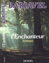 l enchanteur-barjavel