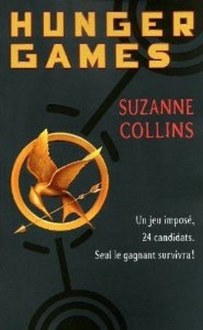 Hunger games tome 1, Suzanne Collins (2009) (1/2)