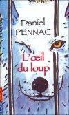 oeil du loup D Pennac