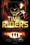 Time riders code apocalypse time riders