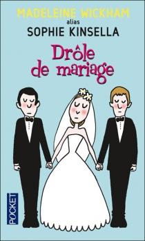 Dr le de mariage madeleine wickham alias sophie kinsella des bulles et des mots - Photo de mariage drole ...