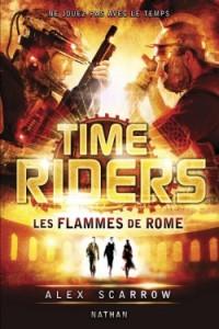 time riders les flammes de rome tome 5
