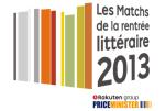 les matchs de la rentrée littéraire 2013