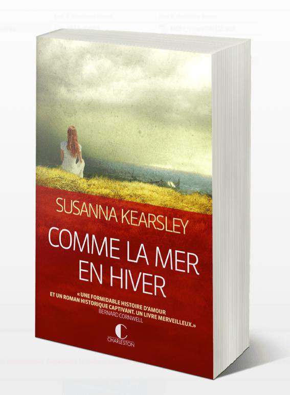 Comme la mer en hiver, Susanna Kearsley (à paraître aux éditions Charleston en juin 2015) (1/2)