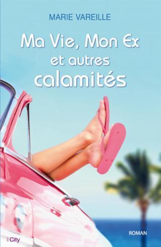 mon-ex-ma-vie-et-autres-calamites-livre-2014
