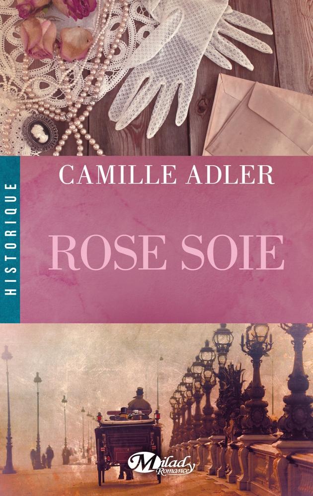 Rose soie, Camille Adler (2014) (2/2)