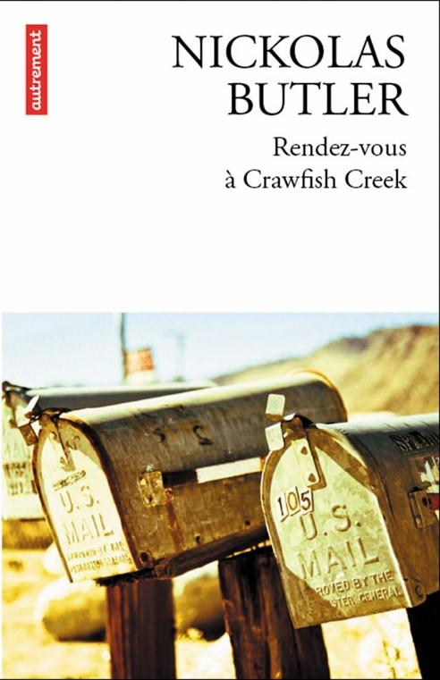 Rendez-vous à Crawfish Creek, Nickolas Butler (2015) (1/2)