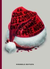 C_Le-jour-ou-les-zombies-ont-devore-le-Pere-Nol_6079