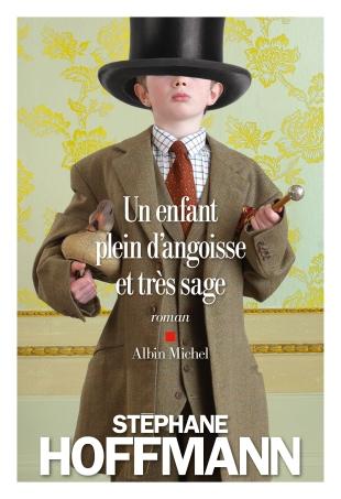 Un enfant plein d'angoisse et très sage Hoffmann