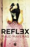 maud-mayeras-reflex